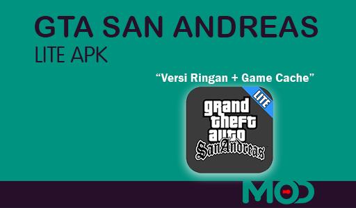 GTA San Andreas Lite Download Apk + Game Cache Untuk Android