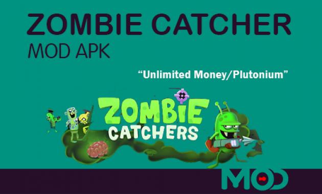 zombie catcher mod apk