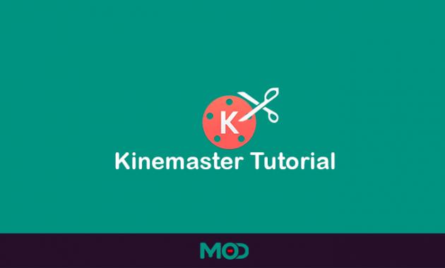 kinemaster tutorial