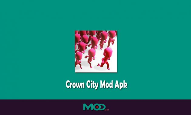 Crown City Mod Apk