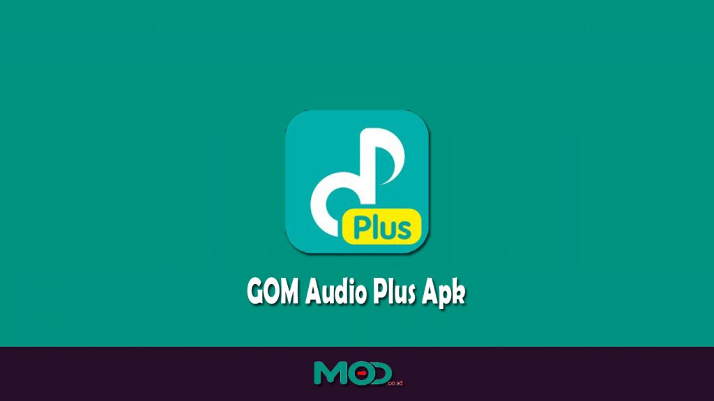 GOM Audio Plus Apk