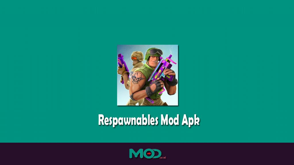 Respawnables Mod Apk