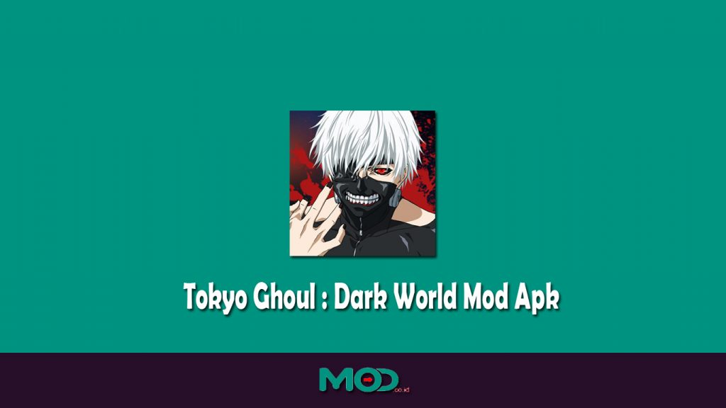 Tokyo Ghoul Mod Apk