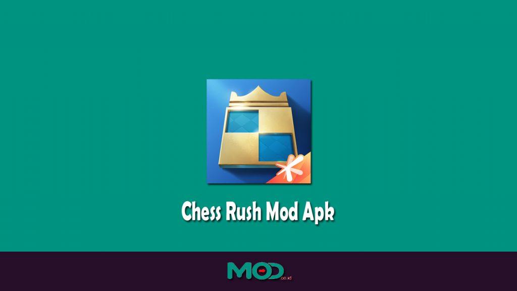 Chess Rush Mod Apk