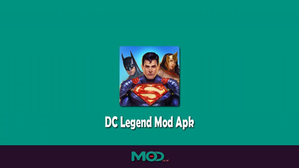 DC Legend Mod Apk