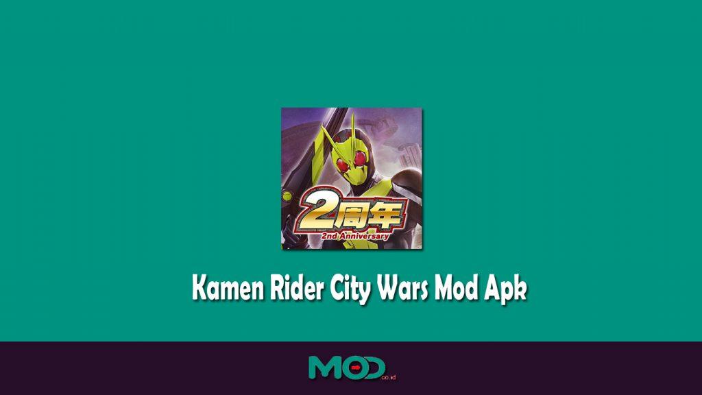 Kamen Rider City Wars Mod Apk
