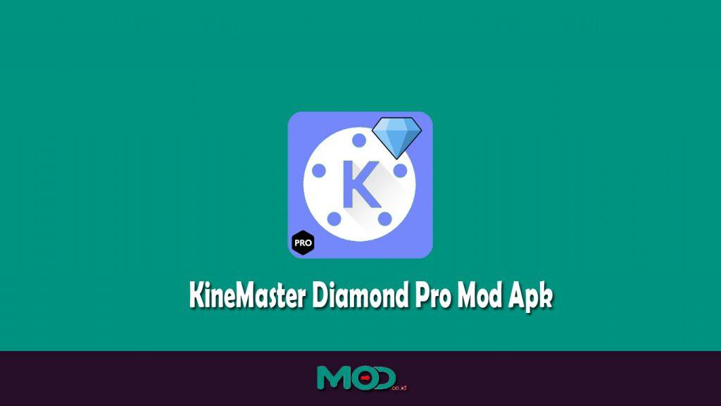 KineMaster Diamond Pro Mod Apk