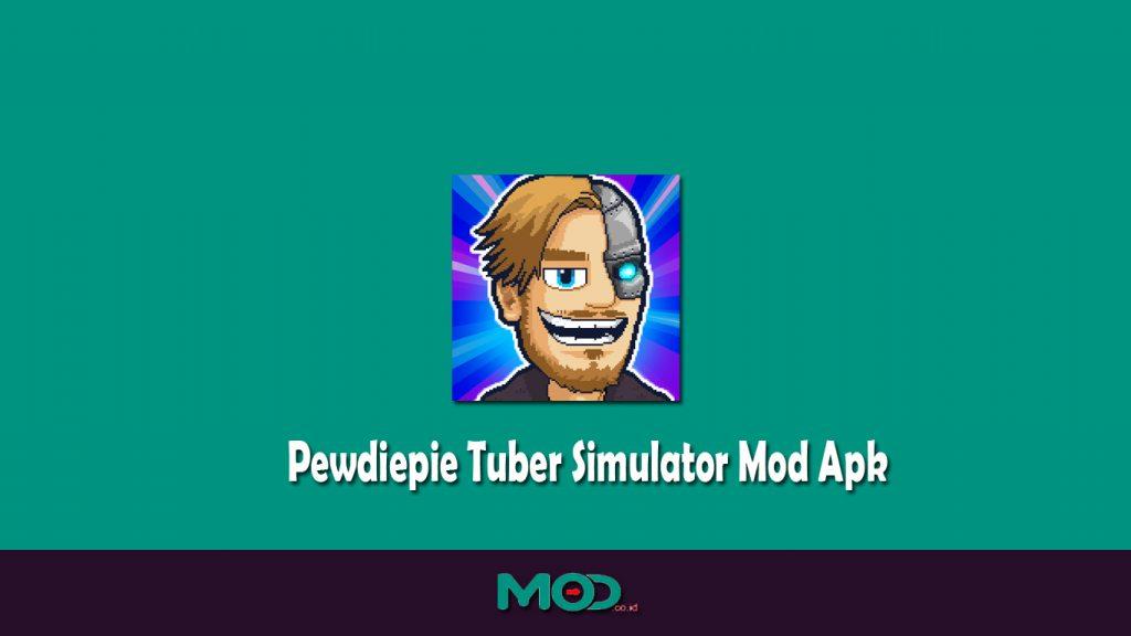 Pewdiepie Tuber Simulator Mod Apk