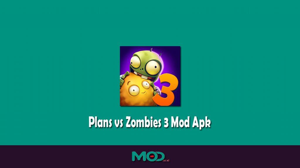 Plans vs Zombies 3 Mod Apk