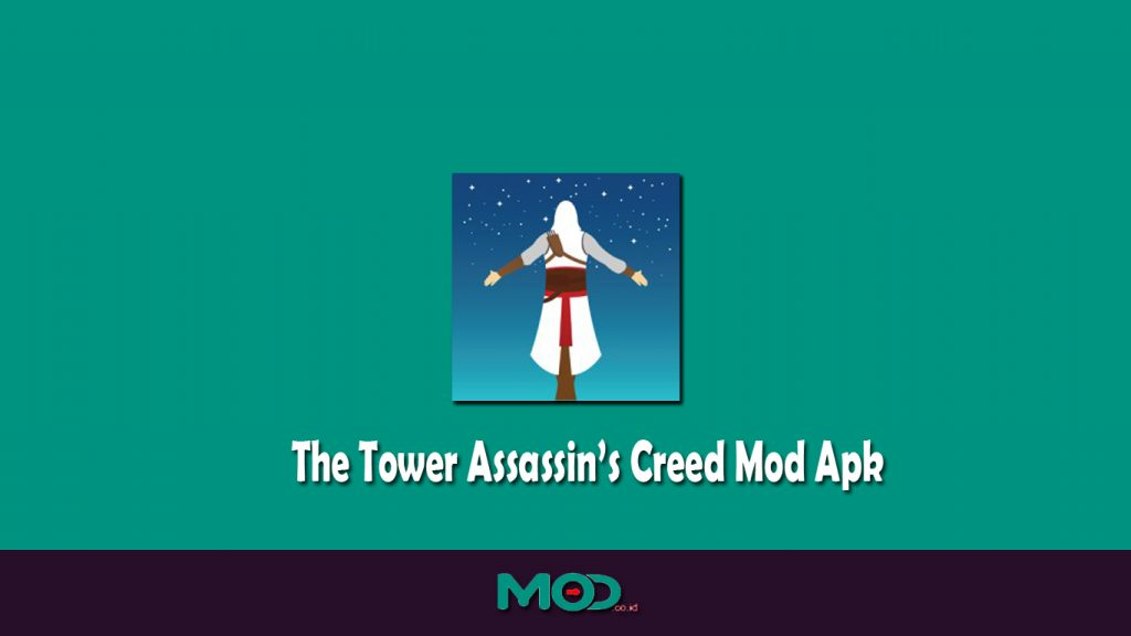 The Tower Assassin's Creed Mod Apk
