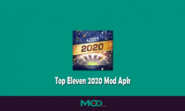 Top Eleven 2020 Mod Apk