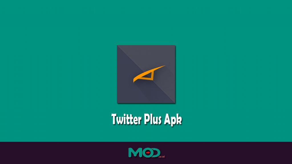 Twitter Plus Apk