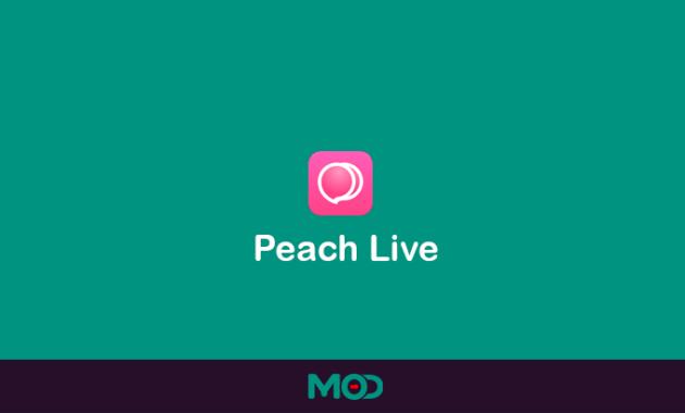 peach live mod apk