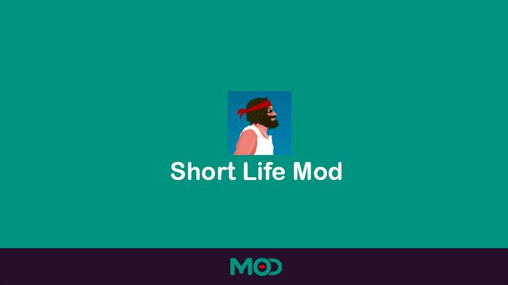short life apk mod